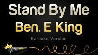 Ben E. King - Stand By Me (Karaoke Version)