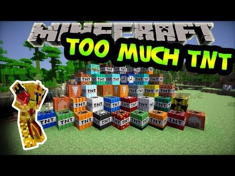 [FR]-Too much TNT : Présentation de mods-[Minecraft 1.6.4]