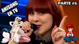 Triunfaron en TV con canciones de Anime | Makkusu18 | PARTE 5/5