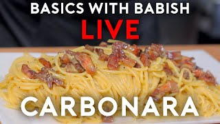 Carbonara | Basics With Babish Live