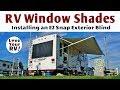 Installing an EZ Snap Exterior RV Window Shade