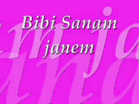 Bibi Sanam janem by kaif raja