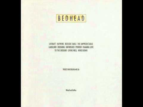 Bedhead - Liferaft