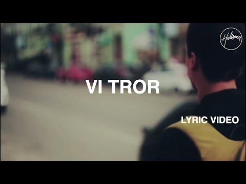 Vi Tror - Lyric Video