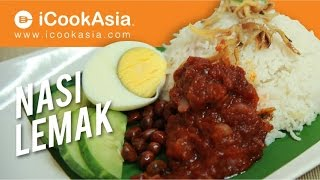 Nasi Lemak | Rice Cooked in Coconut Milk | Malaysian Traditional Dish | Try Cook | iCookAsia