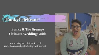 Day 1 Funky & The Grumps Ultimate Wedding Guide