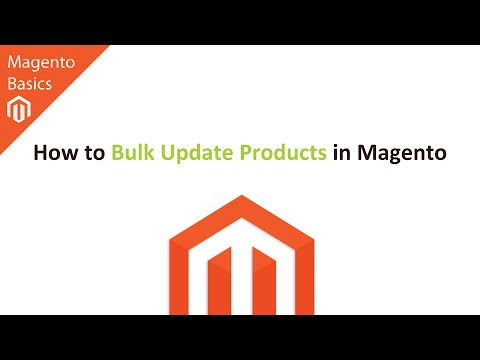 How to Bulk Update Products in Magento