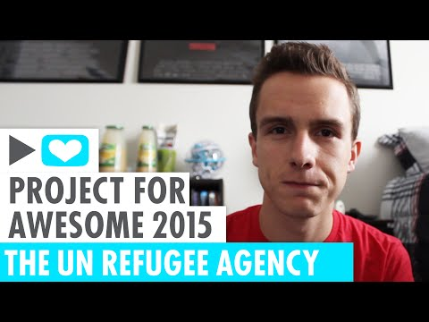 Project For Awesome 2015   UN Refugee Agency