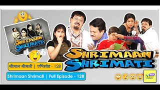 Shrimaan Shrimati - Episode 128 - Full Episode