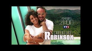 TF1 / L'AVENTURE ROBINSON (4E NUMÉRO) avec TAL et JARRY présenté par DENIS BROGNIART (22 02 2019)