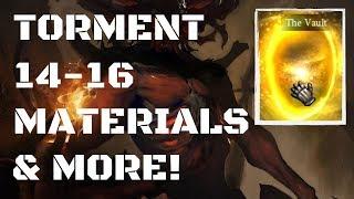 Torment 14-16 Number of Materials | Ancient Vault & More!