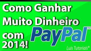 Como Ganhar Dinheiro no PayPal 2016