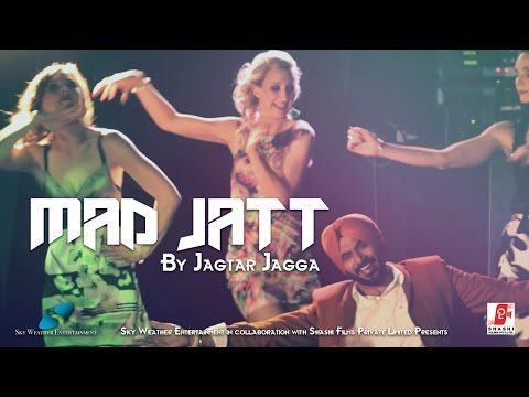 Mad Jatt | Jagtar Jagga | Punjabi Hit Song