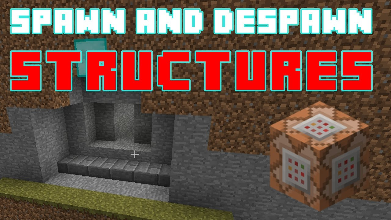 Spawn And Despawn Structures Using Command Blocks