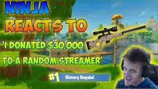 Ninja Watches 'I Donated $30,000 To A Random Twitch Streamer' & Fortnite Highlights