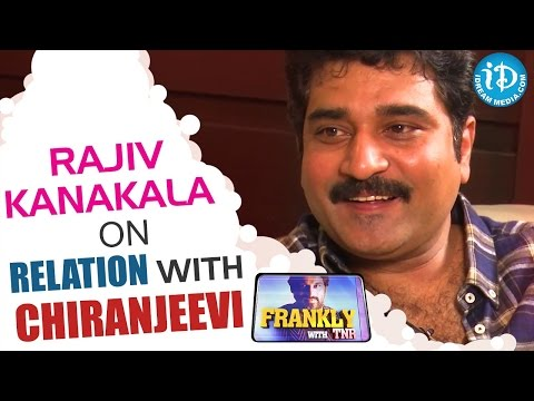 Rajiv Kanakala On Relation With Chiranjeevi || Talking Movies with iDream