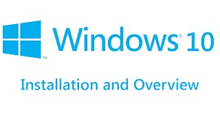 Windows 10 - Installation And Overview - Windows 10 Technical Preview