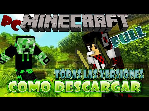 Como Descargar Minecraft Para Pc Full (Todas Las Versiones) (Windows 7.8.10 Y Xp)   MasterBlist