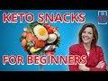 The Best Keto Snacks For Beginners!