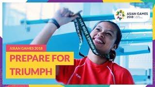 Asian Games 2018 - Prepare for Triumph