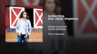 Ashton Shepherd Golden Ring