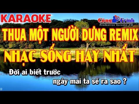 Karaoke | Thua Một Người Dưng Remix | Full Beat | Nhạc Sống Công Trình | KeyBoard Trường Giang - BT thumbnail