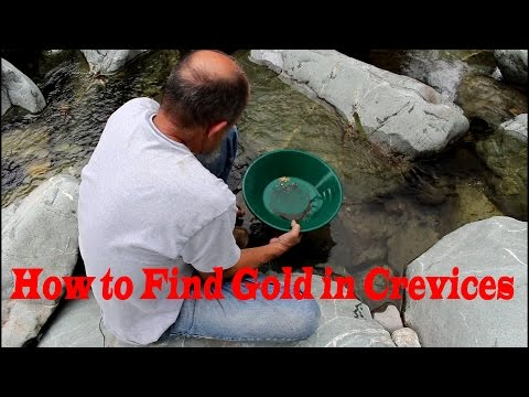 How to crevice for gold