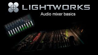 Lightworks - audio mixer basics