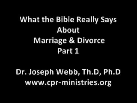 What the Bible Really Says About Marriage & Divorce - Part 1