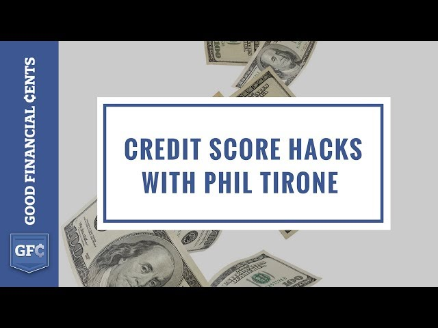 Credit Score Hacks with Phil Tirone
