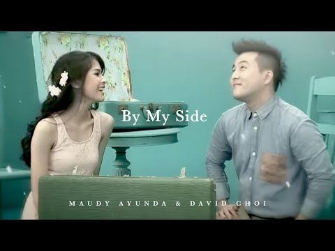 Maudy Ayunda Duet With David Choi - By My Side | Official Video Clip