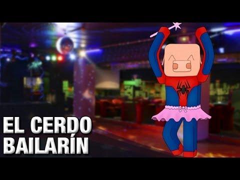 EL CERDO BAILARÍN | MINECRAFT