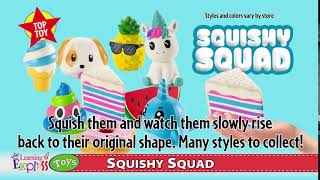 Squishy Squad Top Toy