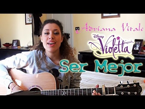 Ser Mejor Violetta Acoustic Cover by Adriana Vitale