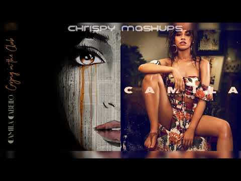 Camila Cabello - Crying In The Club / She Loves Control (Mashup)