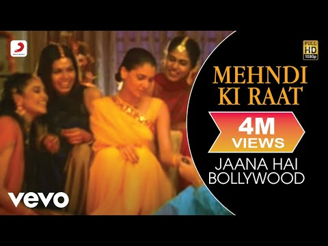 Models - Mehndi Ki Raat Full Video Album Jaana Hai Bollywood