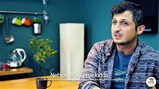 Nebyan Doğal Hakkında - İbrahim Uyanık / Nebyan Doğal