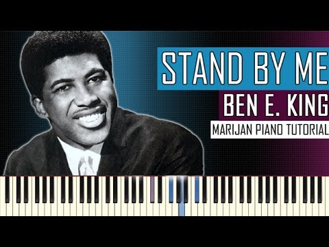 How To Play: Ben E. King - Stand By Me | Piano Tutorial + Sheets