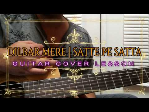 Dilbar Mere Kab Tak Mujhe | Satte Pe Satta | With & Without Capo | Guitar Cover Lesson