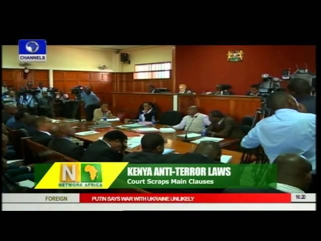 Network Africa: Court Scraps Main Clauses In Kenya Anti Terror laws