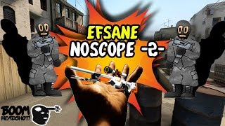 Efsane NoScope !! - CS:GO