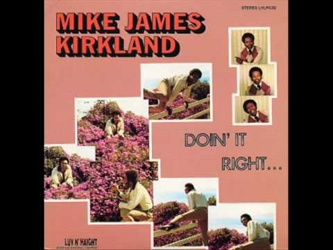 mike james kirkland - doin it right (1972).wmv