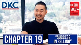 Success in Selling | Sell or Be Sold Book Review Chapter 19