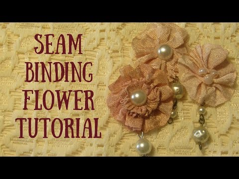 Seam Binding Flower Embellishments Tutorial
