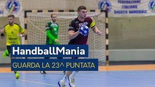 HandballMania - 23^ puntata [14 marzo]