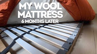 My Wool Mattress, The Healthy Alternative - Six months later