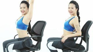 Thánh gym văn phòng - Tập với ghế ngồi văn phòng - Hana Giang Anh