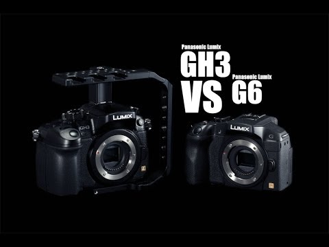 Pansonic Lumix GH3 VS G6
