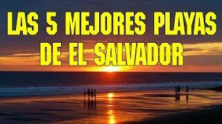 Las 5 mejores playas de El Salvador│The top 5 beaches in El Salvador