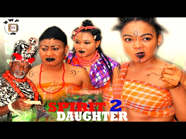 Spirit Daughter Nigerian Movie Season 2 - Traditional